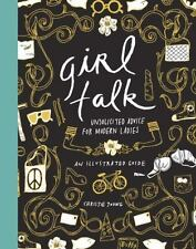 Girl Talk: Unsolicited Advice for Modern Ladies by Young, Christie