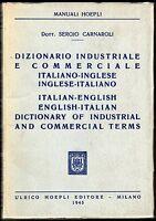 Dizionario industriale e commerciale italiano inglese - Carnaroli - Hoepli 1945
