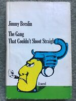 The Gang That Couldn't Shoot Straight by Jimmy Breslin (1969 HC Book Club Ed.)