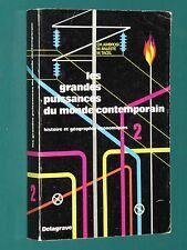 Les grandes puissances du monde contemporain T. 2 AMBROSI, BALESTE, TACEL