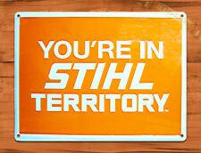 "TIN SIGN ""Stihl Territory Chain Saw"" Advertisement Rustic Garage Wall Decor"