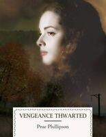 Vengeance Thwarted por Bus Phillipson, TV