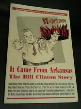 VTG 1993 Clintons It Came From Arkansas The Bill Clinton Story Hillary Bush Book