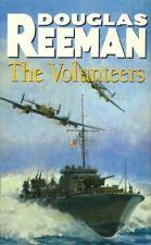 The Volunteers By DOUGLAS REEMAN. 9780099459507
