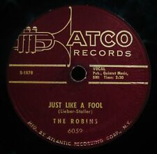 THE ROBINS~Smokey Joe's Cafe & Just Like A Fool~Early Rock Soul 78~ATCO #6059