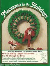 Macrame for the Holidays Wreahs Tree Ornaments Mobiles Vintage Pattern Book New