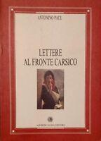 Antonino Pace Lettere al fronte carsico Alfredo Guida Editore 1994