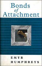 Bonds of Attachment by Emyr Humphreys (Paperback, 2001)