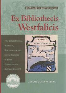 EX BIBLIOTHECIS WESTFALICIS Ex-libris allemands