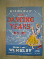 """IVOR NOVELLO'S  """"THE DANCING YEARS ON ICE"""", EMPIRE POOL, WEMBLEY PROGRAMME, VINT"""