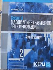 SISTEMI DI ELABORAZIONE E TRASMISSIONE DELLE INFORMAZIONI VOL.2 - LEVI - HOEPLI