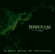 PERPETUUM - Gradual Decay of Conscience CD