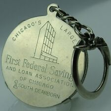 First Federal Savings and Loan Association of Chicago  Key chain Bank promo.