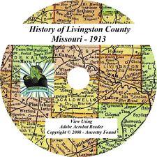 1913 History & Genealogy LIVINGSTON County Missouri MO