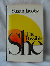 The Possible She by Susan Jacoby First Edition 1979 HB DJ