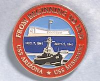 From Beginning to End,'41to'45 USS ARIZONA, USS MISSOURI, National Memorial Pin