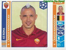 414 RADJA NAINGGOLAN BELGIQUE AS ROMA STICKER CHAMPIONS LEAGUE 2015 PANINI