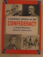 A Pictorial History of the Confederacy by Lamont Buchanan Hardback