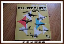 Flugzeuge aus aller Welt 3 Transpress DDR H.A.F.SCHMIDT