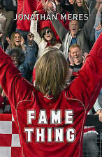 Fame Thing, Meres, Jonathan, Very Good Book