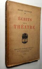 1917 HENRI BATAILLE ECRITS SUR LE THEATRE TOLSTOI MUSSET GUITRY ... LIVRE BOOK