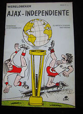 Orig.PRG   Weltpokal FINALE 1972   AJAX AMSTERDAM - INDEPENDIENTE  !!  RARITÄT