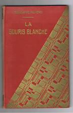 LA SOURIS BLANCHE HEGESIPPE MOREAU GEDALGE 1935