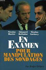 Nicolas Bazire, Edouard Balladur, Nicolas Sarkozy en éxamen pour Manipulation...