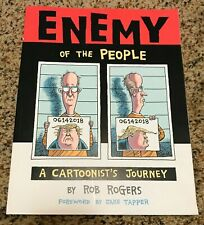 Enemy of the People: a Cartoonist's Journey by Rob Rogers - SIGNED