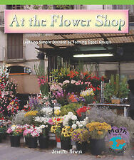 USED (VG) At the Flower Shop: Learning Simple Division by Forming Equal Groups
