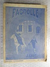 Fagnolle de J. Chot – librairie Vanderlinden Bruxelles – 2 ème édition - jamais