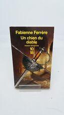 Un Chien Du Diable - Fabienne Ferrere - 10/18