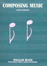 Composing Music: A New Approach, David Stevenson, Jeffrey Ainis, William Russo,
