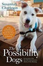 """The Possibility Dogs: What a Handful of """"Unadoptables"""" Taught Me About-ExLibrary"""