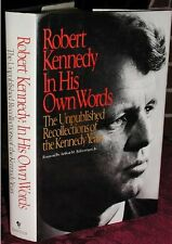Robert Kennedy in His Own Words: The Unpublished Recollections of the Kennedy Ye