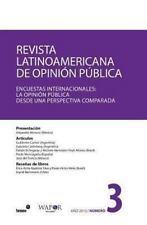Revista Latinoamericana de Opinión Pública N°3 : Encuestas Internacionales:...