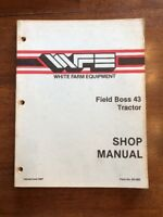 White 43 Field Boss Tractor Shop Service Repair Manual Issued 1987 WFE Farm