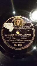 JAZZ 78 rpm RECORD Regal ORQUESTA ALEXANDER DE PARIS El Parador del Caballo...