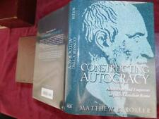 CONSTRUCTING AUTOCRACY, & EMPERORS in JULIO-CLAUDIAN ROME by ROLLER/ RARE $300+