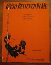 If You Believed In Me Sheet Music Copyright 1929 Abel Baer L Wolfe Gilbert (O)