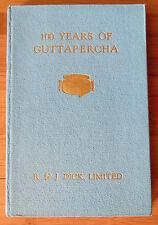 100 Years of Guttapercha - R&J Dick Ltd. 1946 Canvas Belting Company History HC