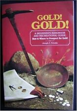 Gold! Gold! How and Where to Prospect for Gold (Pr