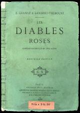 Théatre - E. Grangé & Lambert-Thiboust : LES DIABLES ROSES - 1880