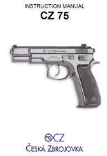 CZ 75 Pistol Owners Instruction and Maintenance Manual - Ceska Zbrojovka
