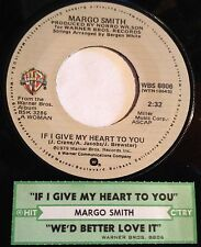 Margo Smith 45 If I Give My Heart To You / We'd Better Love It Over  w/ts