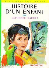 Histoire d'un enfant // Alphonse DAUDET // Bibliothèque Verte / n° 28