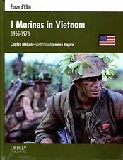 Charles Melson I MARINES IN VIETNAM 1965-1973 Coll. Forze d'Elite