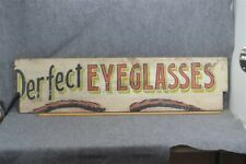 """antique advertising sign """"Perfect Eyeglasses"""" wood painted 3 colors 1900"""