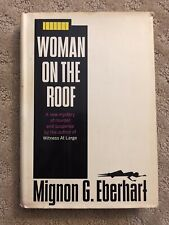 Woman On The Roof by Mignon Eberhart. First Printing Hardcover.