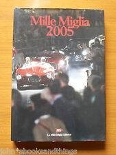 MILLE MIGLIA 2005 CORSA RALLY AUTO EPOCA ORDINE D'ARRIVO ITALIANO ENGLISH BOOK